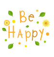 greeting card be happy vector image vector image
