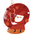 Santa with mulled wine vector image vector image
