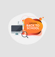 back to school online education dynamic style vector image vector image