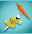 fork with a carrot and a measuring tape healthy vector image vector image