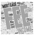 Need A Mortgage Negotiate text background vector image vector image