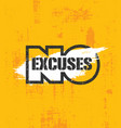 no excuses fitness gym muscle workout motivation vector image vector image