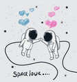 love of astronauts boy and girl vector image