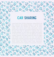 car sharing concept with thin line icons vector image vector image