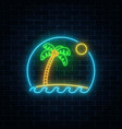glowing neon summer sign with palm sun island vector image