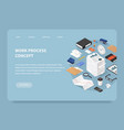 isometric work process landing page vector image vector image