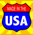 made in the usa shield vector image vector image