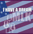 martin luther king day poster i have a dream vector image