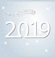 new year card for 2019 with hristmas text and vector image
