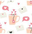 seamless pattern with cups love letters hearts vector image