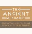 ancient english creative alphabet old vector image