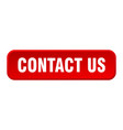 contact us button us square 3d push button vector image vector image