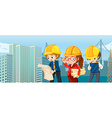 Engineers and workers reading blueprints vector image vector image