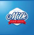 milk label lettering badge vector image vector image