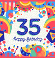 35 thirty five year birthday party greeting card vector image vector image