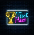 glowing neon sign with award cup and first prize vector image