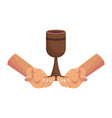 hands holding chalice vector image vector image