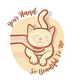 human hand fondle cat chin softly make it happily vector image