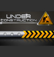 under construction with road sign vector image vector image