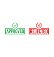 approved and rejected label sticker icon vector image