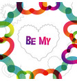 be my valentine instagram card in trendy color vector image