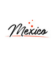 mexico country typography word text for logo icon vector image vector image