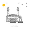 taza pir mosque monument world travel natural vector image vector image