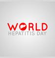 world hepatitis day logo icon vector image vector image