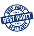 best party blue round grunge stamp vector image