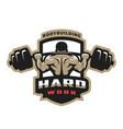 hard work bodybuilding emblem logo vector image vector image