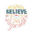 inspiration quote hand drawn lettering vector image