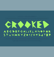 modern stylized crooked font - creative vector image