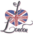 London hand lettering sign with grunge united vector image