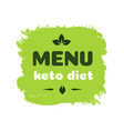 menu keto friendly diet nutrition badge vector image