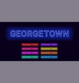 neon name of georgetown city vector image vector image