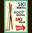 ski rental retro poster design with pair skis vector image vector image