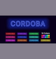 neon name of cordoba city vector image vector image