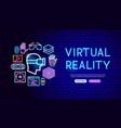 virtual reality neon banner design vector image