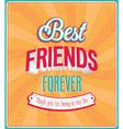 Best friends forever typographic design vector image vector image