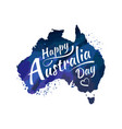 happy australia day lettering calligraphy map of vector image vector image
