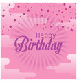 happy birthday star confetti pink background vector image vector image