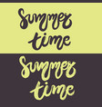 set hand drawn lettering - summer time vector image vector image