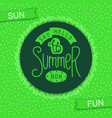 say hello to summer now vector image