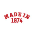 made in 1974 lettering year birth or a vector image vector image