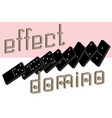 domino effect poster realistic dominoes full set vector image vector image