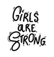 girls are strong lettering phrase for postcard vector image
