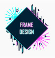 modern abstract futuristic frame design vector image vector image