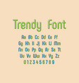 trendy font and alphabet abstract and decorative vector image