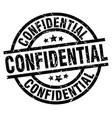 confidential round grunge black stamp vector image