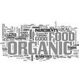 is organic the way forward text background word vector image vector image